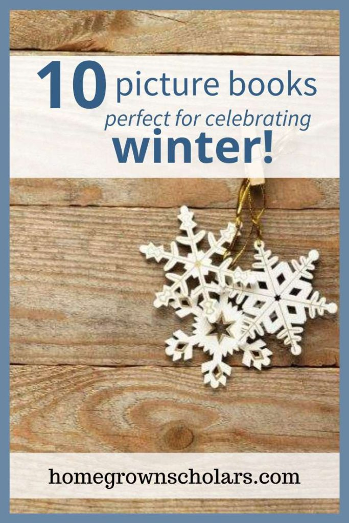 Looking for some great picture books perfect for winter? Here is a list of 10 magical picture books to celebrate winter! #winterpicturebooks #magicalwinter #winterbooks #readingtime #snuggleupandread #readingtime