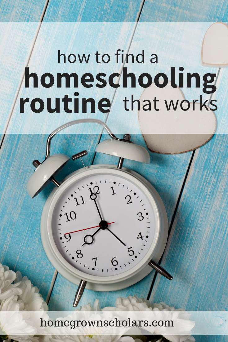 How to Find a Homeschooling Routine That Works