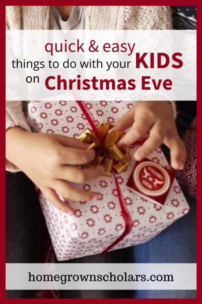Looking for some simple and fun holiday activities? I've got you covered! Here are 5 Fun Things to do with your kids on Christmas Eve! #christmasevefun #5funthingsonchristmaseve #holidayfunwithkids #christmasevenmagic #christmasevefamilyfun
