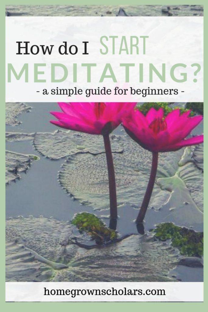 How do I start Meditating?