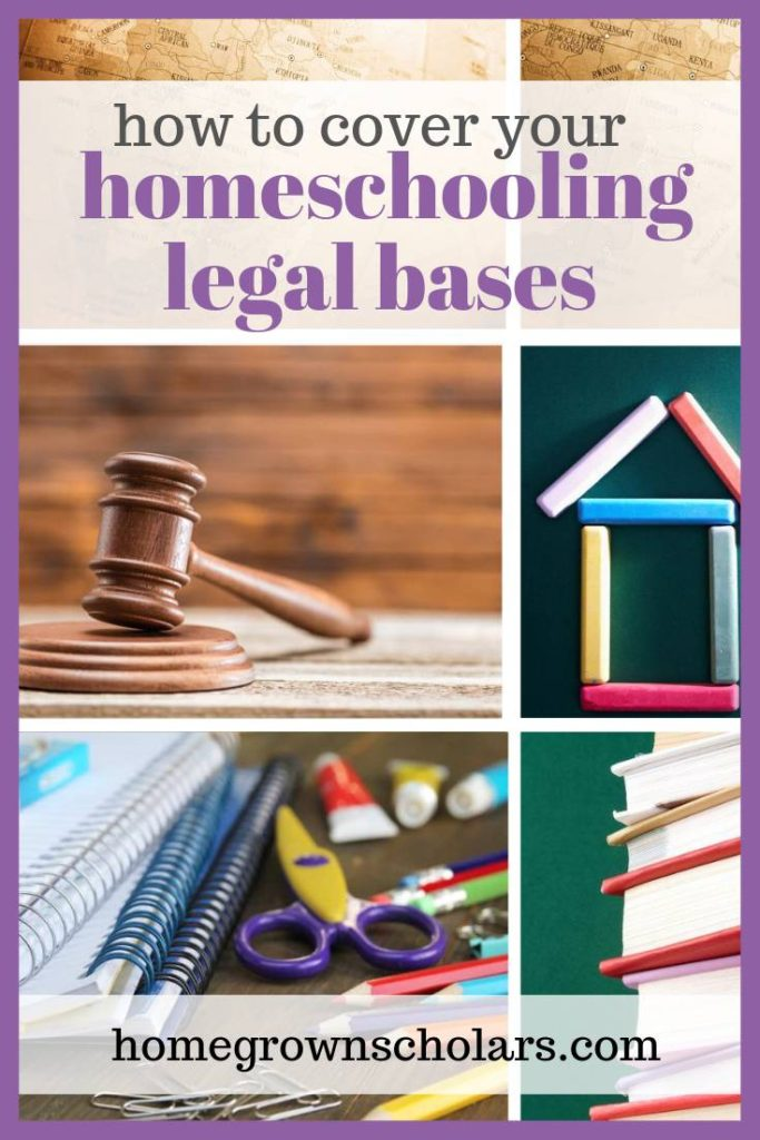 How to Cover Your Homeschooling Legal Bases