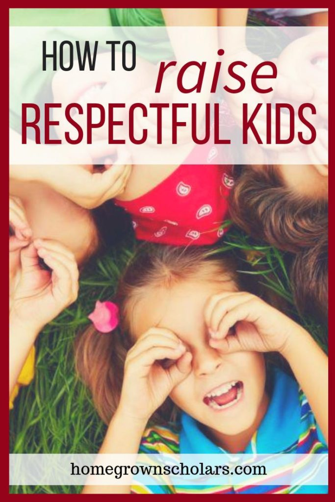 How to Raise Respectful Kids